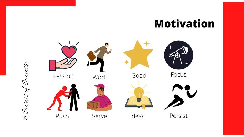 Motivation 8 Secrets of Success: Passion Work G...
