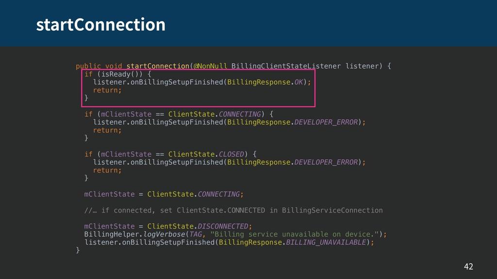 startConnection 42 public void startConnection(...