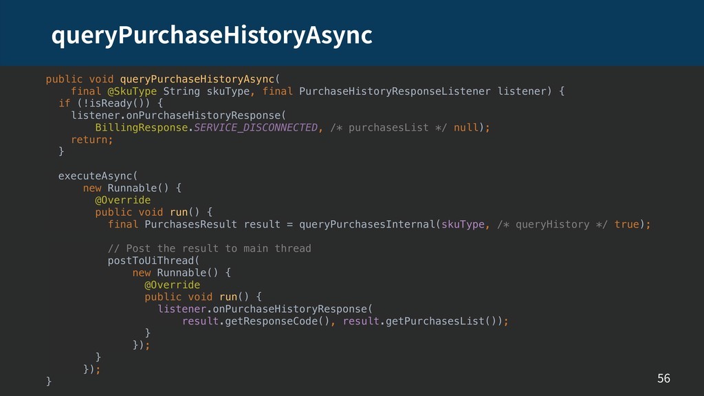 queryPurchaseHistoryAsync 56 public void queryP...