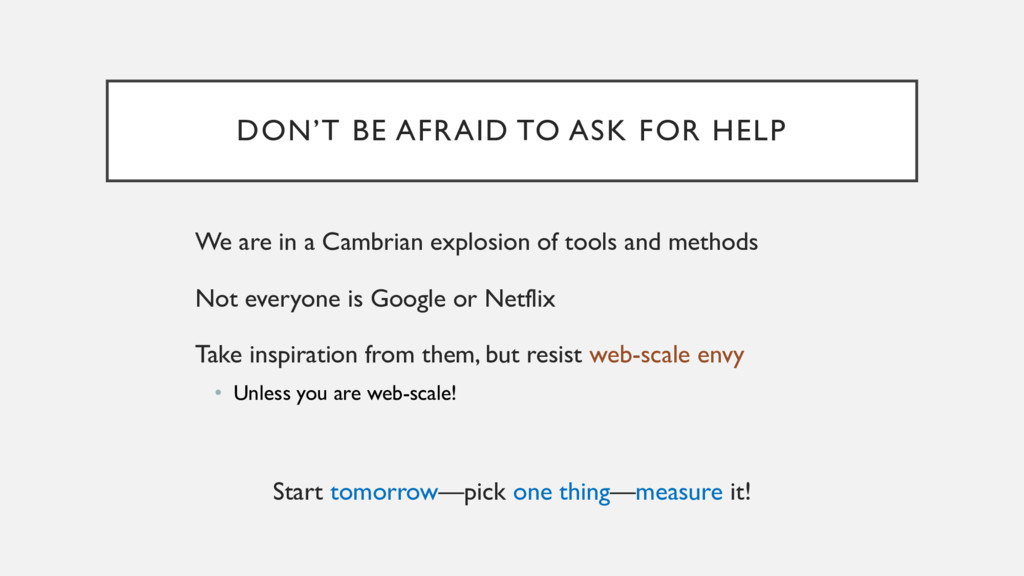 DON'T BE AFRAID TO ASK FOR HELP We are in a Cam...