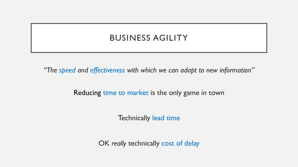 """BUSINESS AGILITY """"The speed and effectiveness w..."""