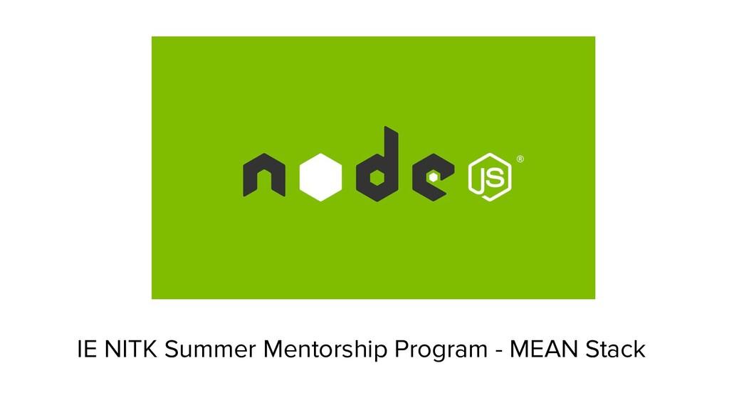 IE NITK Summer Mentorship Program - MEAN Stack