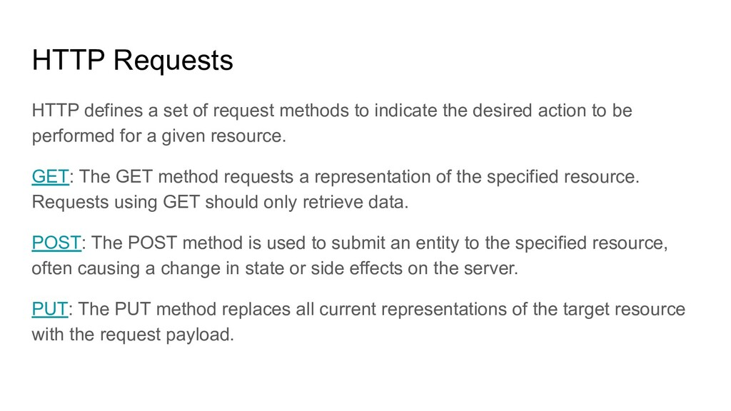 HTTP Requests HTTP defines a set of request met...