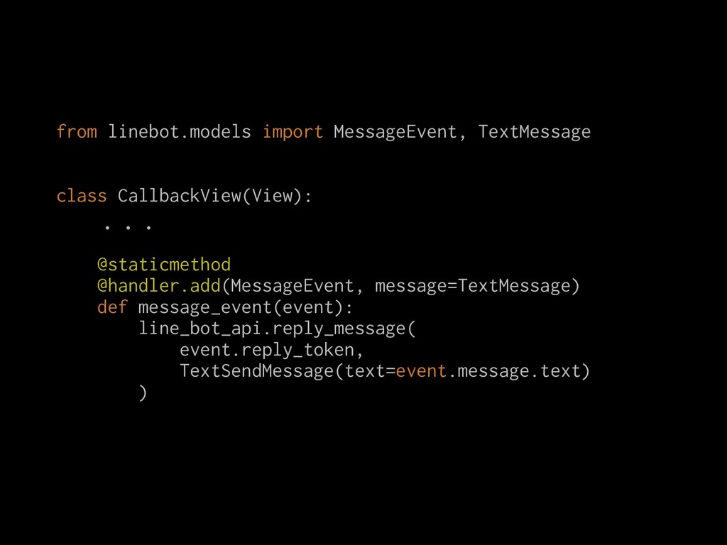from linebot.models import MessageEvent, TextMe...