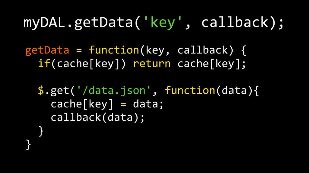 getData = function(key, callback) {...
