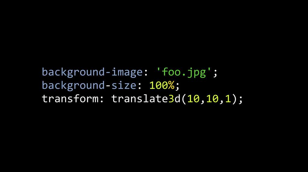 background-‐image: 'foo.jpg'; background-‐...