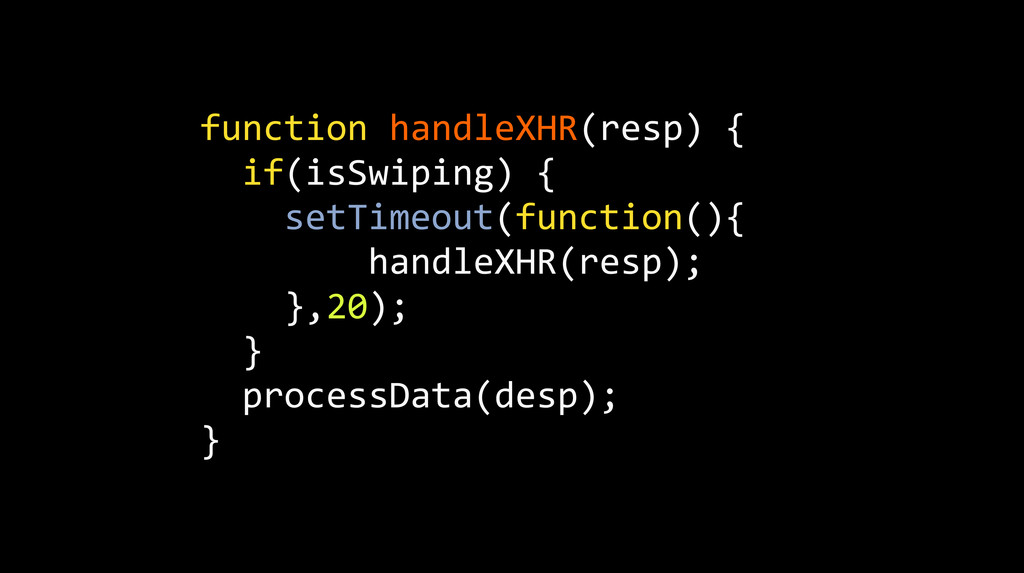 function handleXHR(resp) {   if(isS...