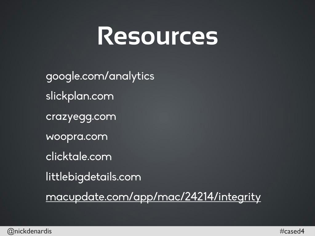 @nickdenardis #cased4 Resources google.com/anal...