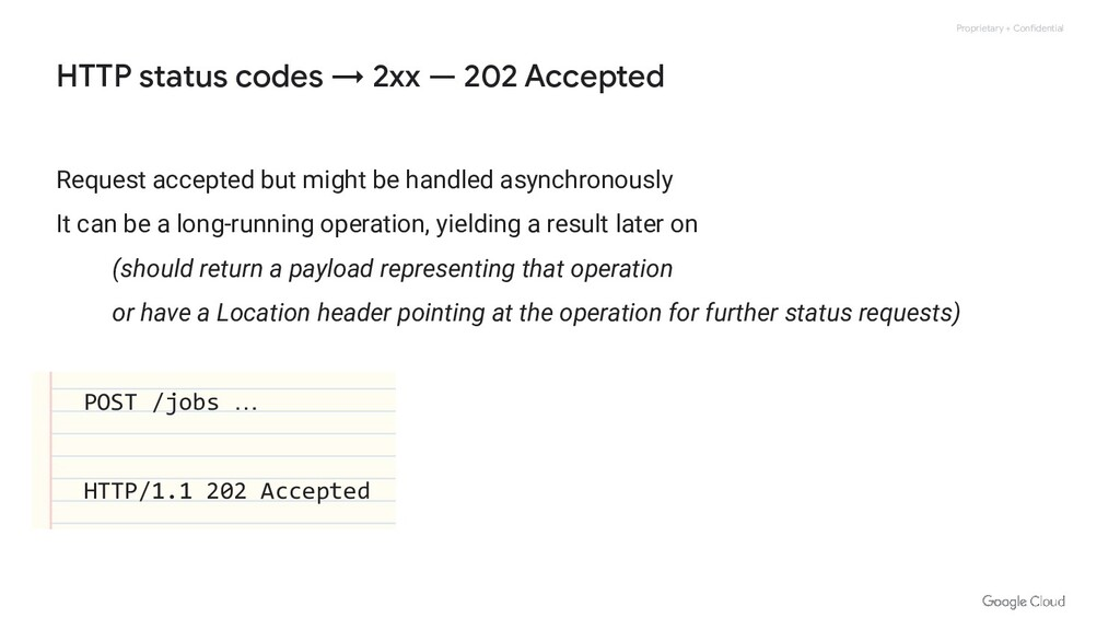 Proprietary + Confidential HTTP status codes → ...