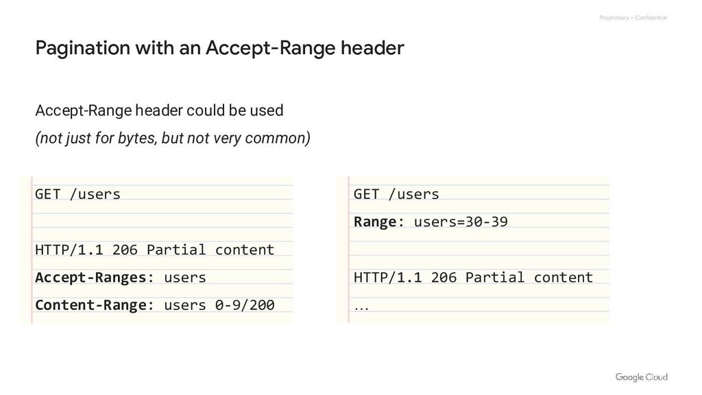 Proprietary + Confidential Accept-Range header ...