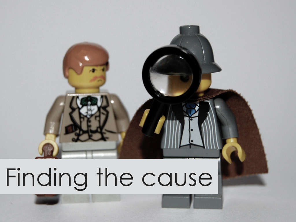 Finding the cause