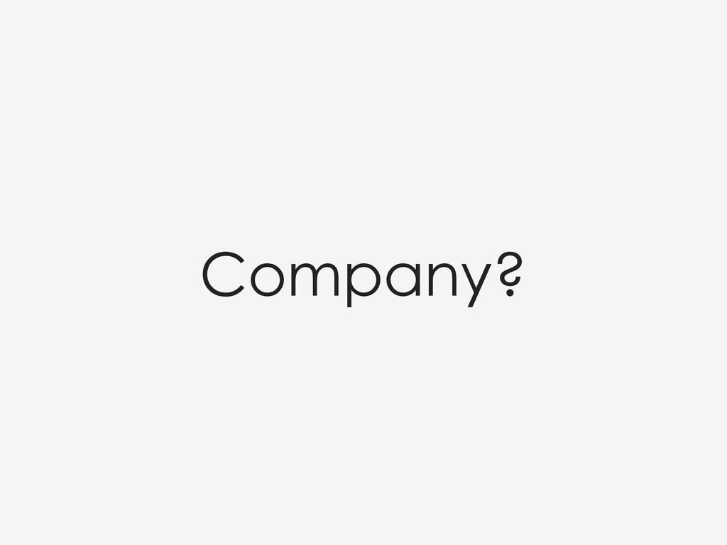 Company?