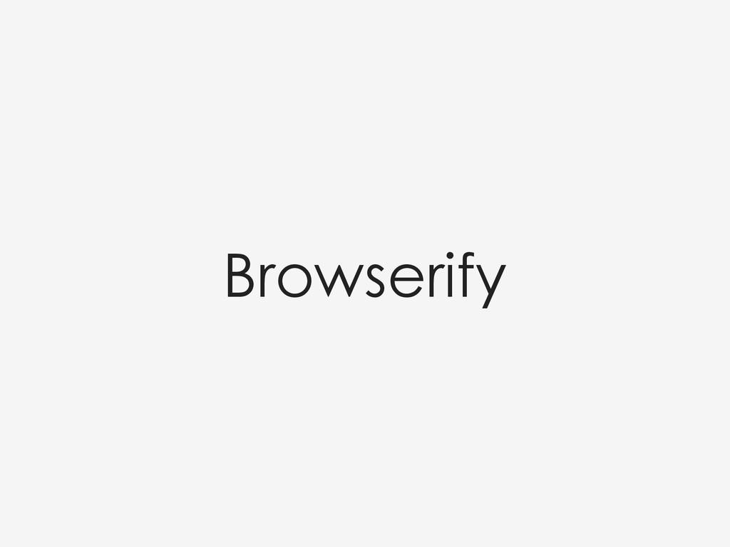 Browserify