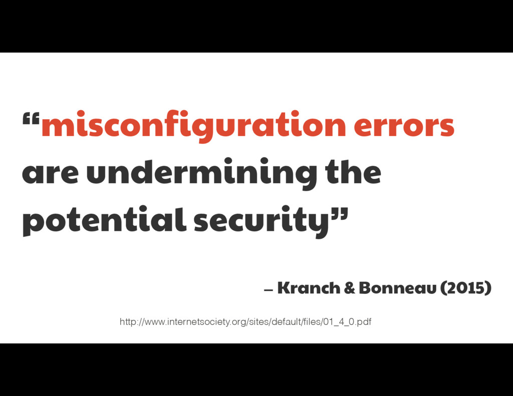 """misconfiguration errors  are undermining the p..."