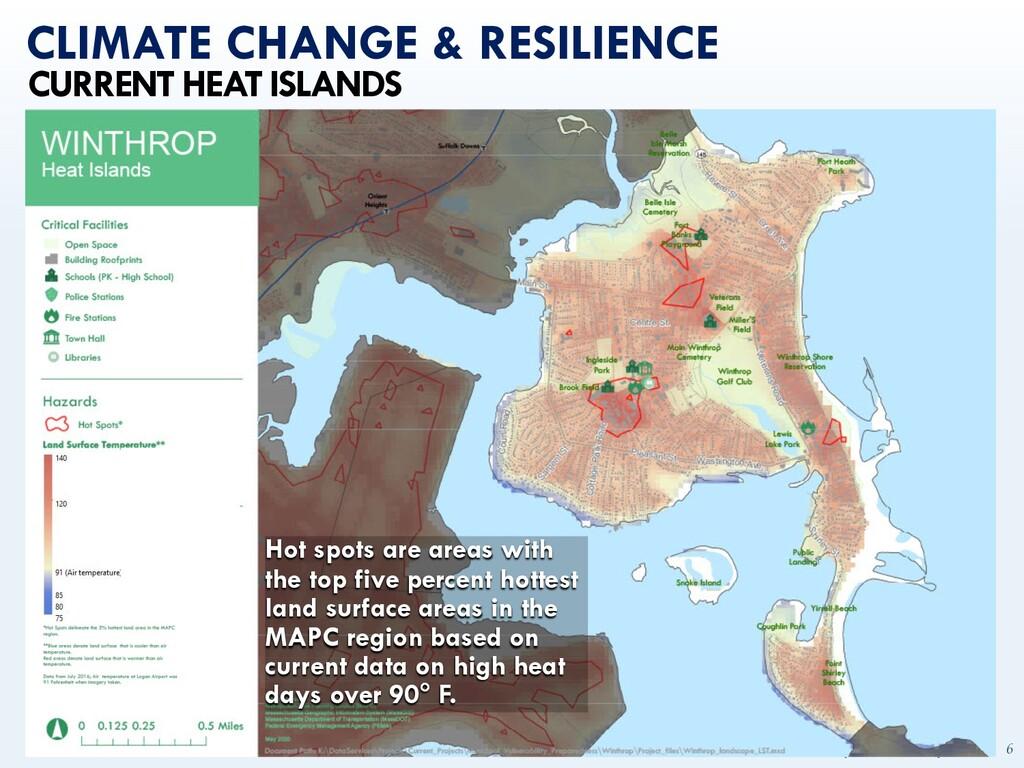 mapc.ma/winthrop2030 6 CLIMATE CHANGE & RESILIE...