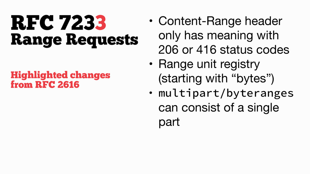 RFC 7233 • Content-Range header only has meanin...