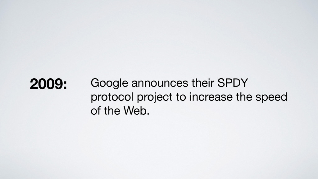 Google announces their SPDY protocol project to...
