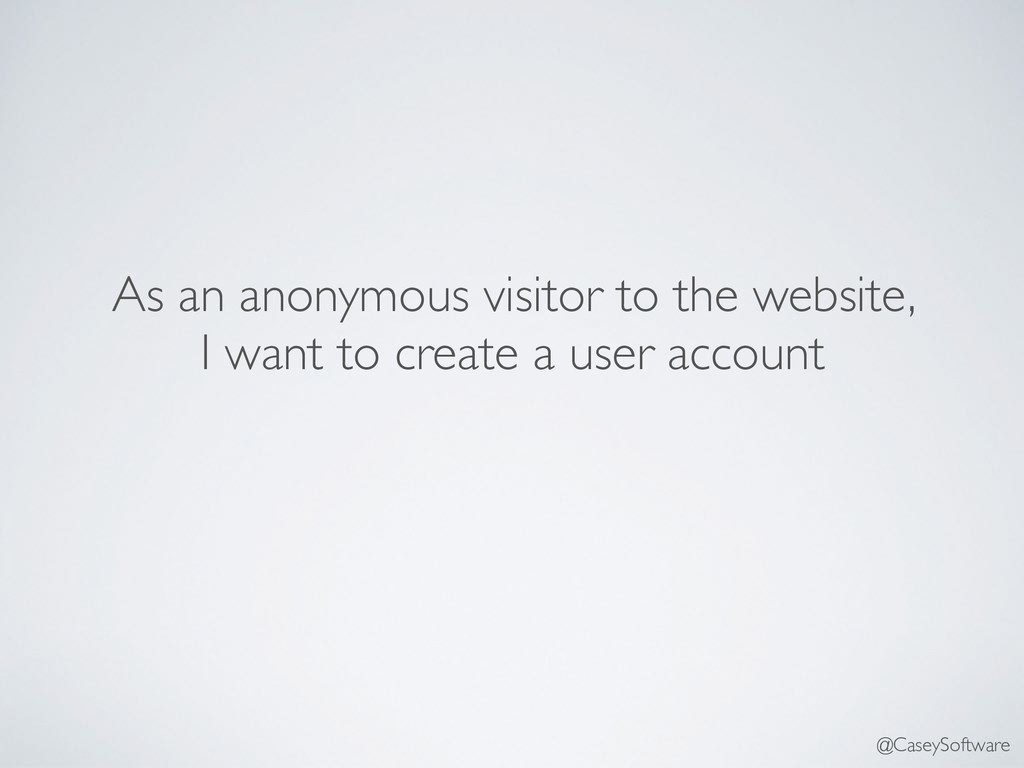 As an anonymous visitor to the website, I want ...