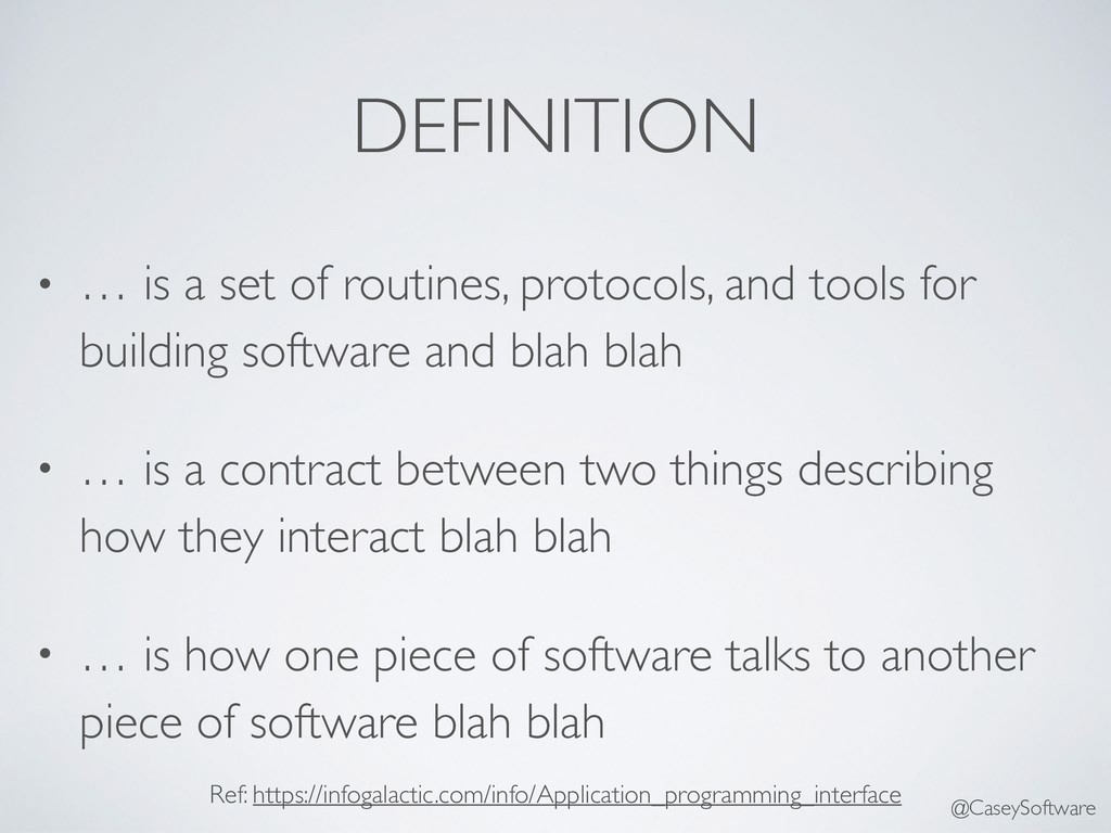 DEFINITION • … is a set of routines, protocols,...