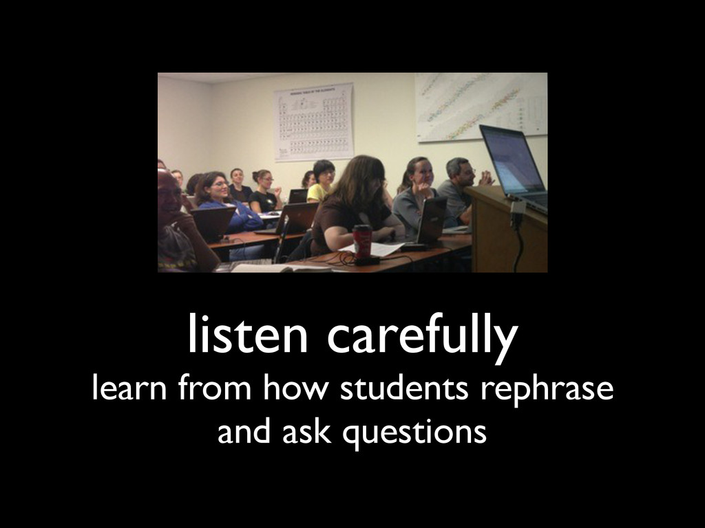 listen carefully learn from how students rephra...