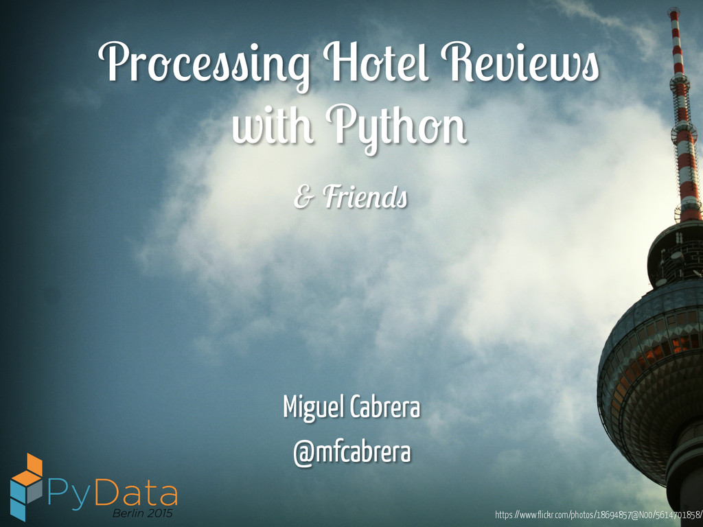 Processing Hotel Reviews with Python Miguel Cab...