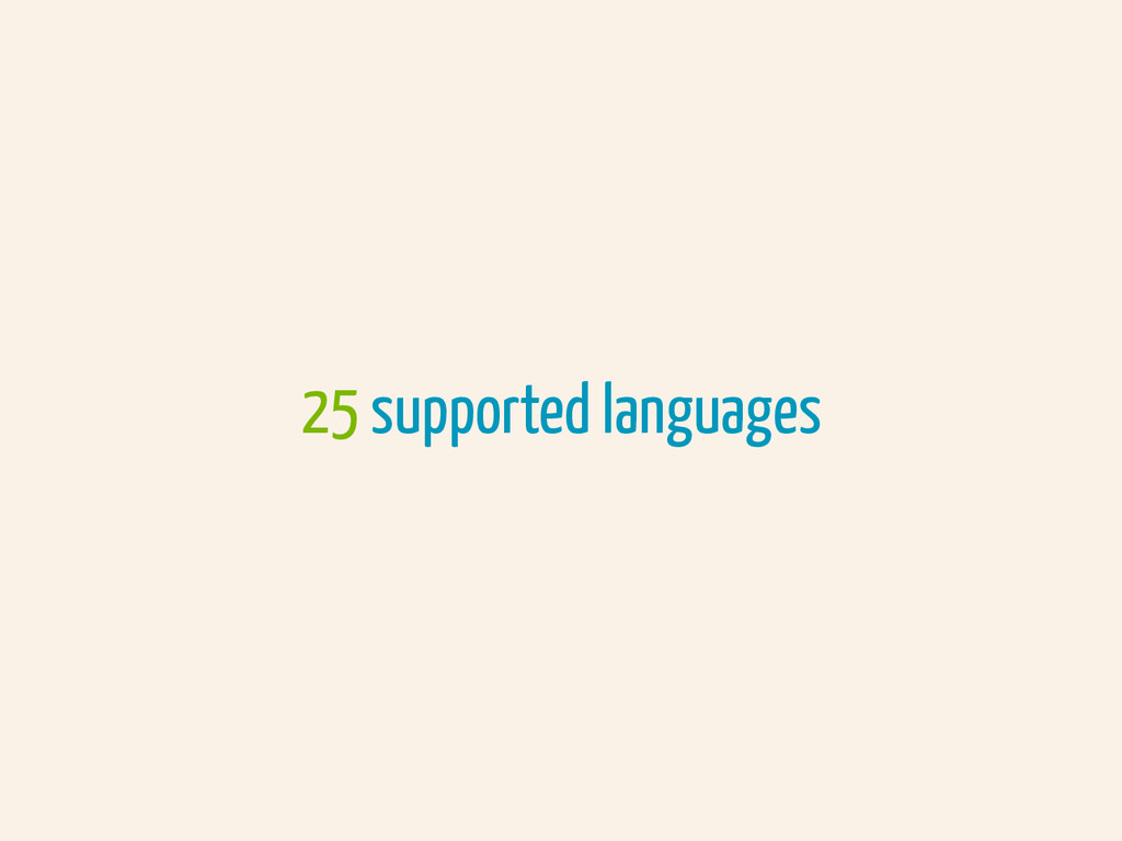 25 supported languages