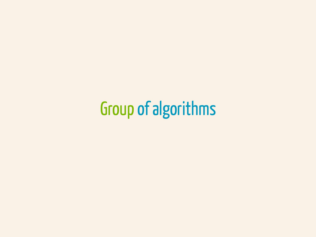 Group of algorithms