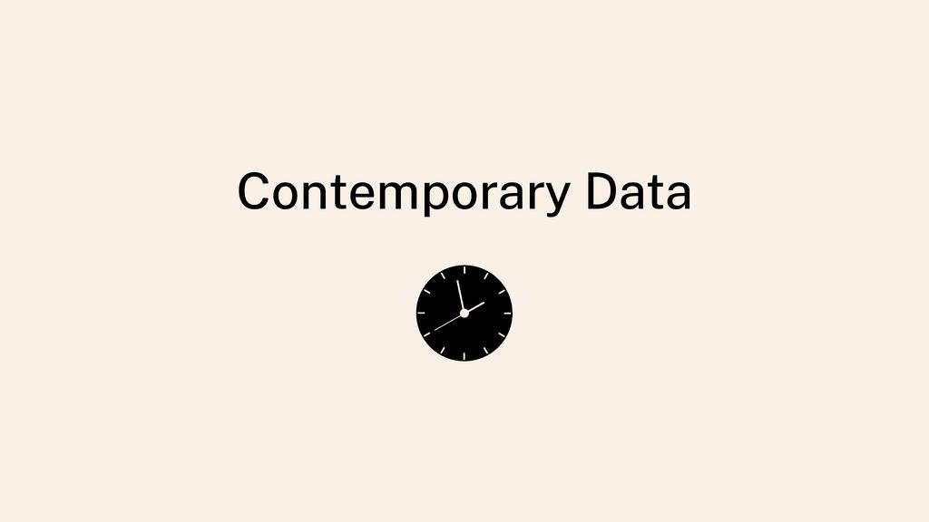 Contemporary Data