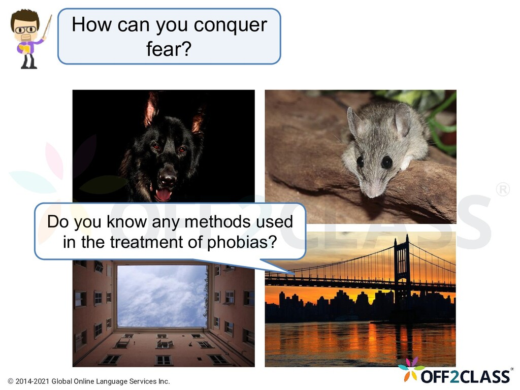How can you conquer fear? Do you know any metho...
