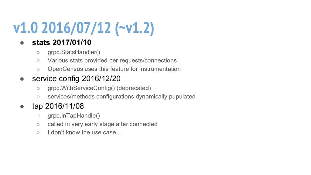 v1.0 2016/07/12 (~v1.2) ● stats 2017/01/10 ○ gr...