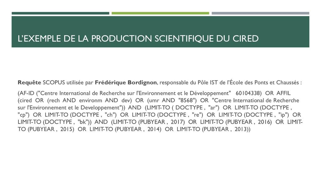 L'EXEMPLE DE LA PRODUCTION SCIENTIFIQUE DU CIRE...