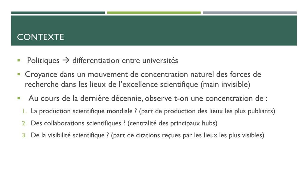 CONTEXTE  Politiques  differentiation entre u...