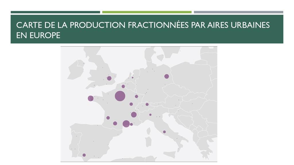 CARTE DE LA PRODUCTION FRACTIONNÉES PAR AIRES U...