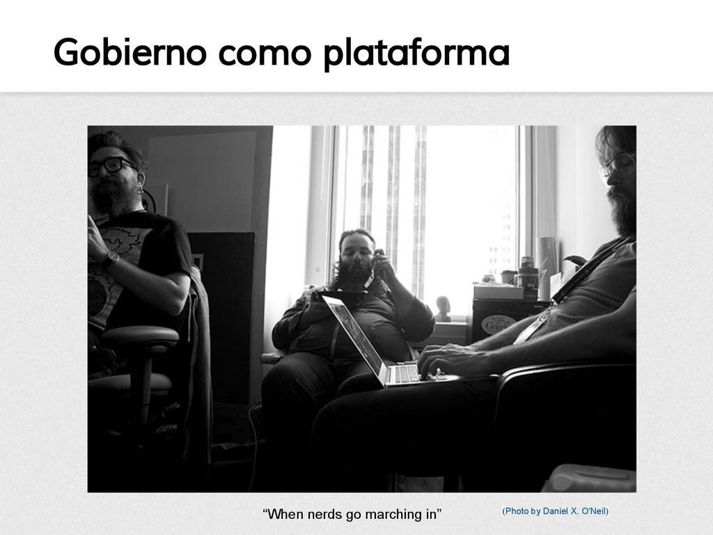 Gobierno como plataforma (Photo by Daniel X. O'...