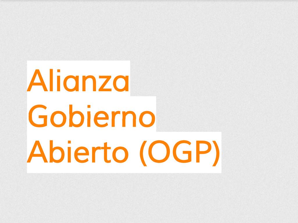 Alianza Gobierno Abierto (OGP)