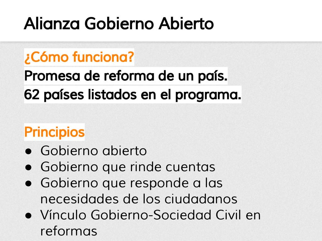 Alianza Gobierno Abierto ¿Cómo funciona? Promes...