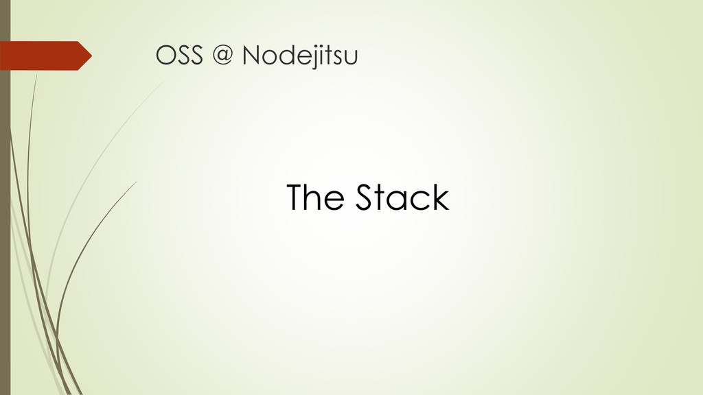 OSS @ Nodejitsu The Stack