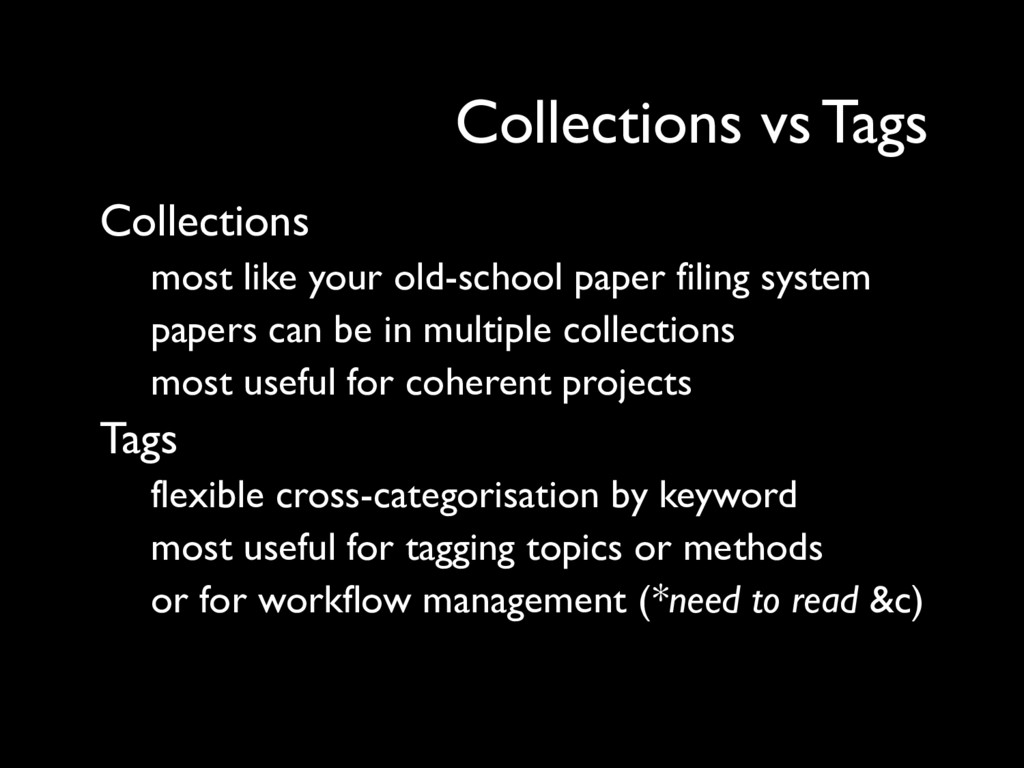 Collections most like your old-school paper fil...