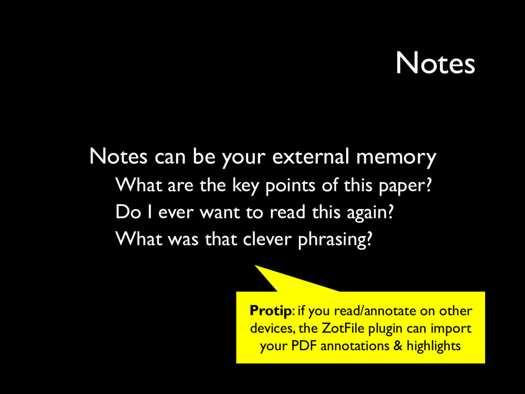 Notes can be your external memory What are the ...
