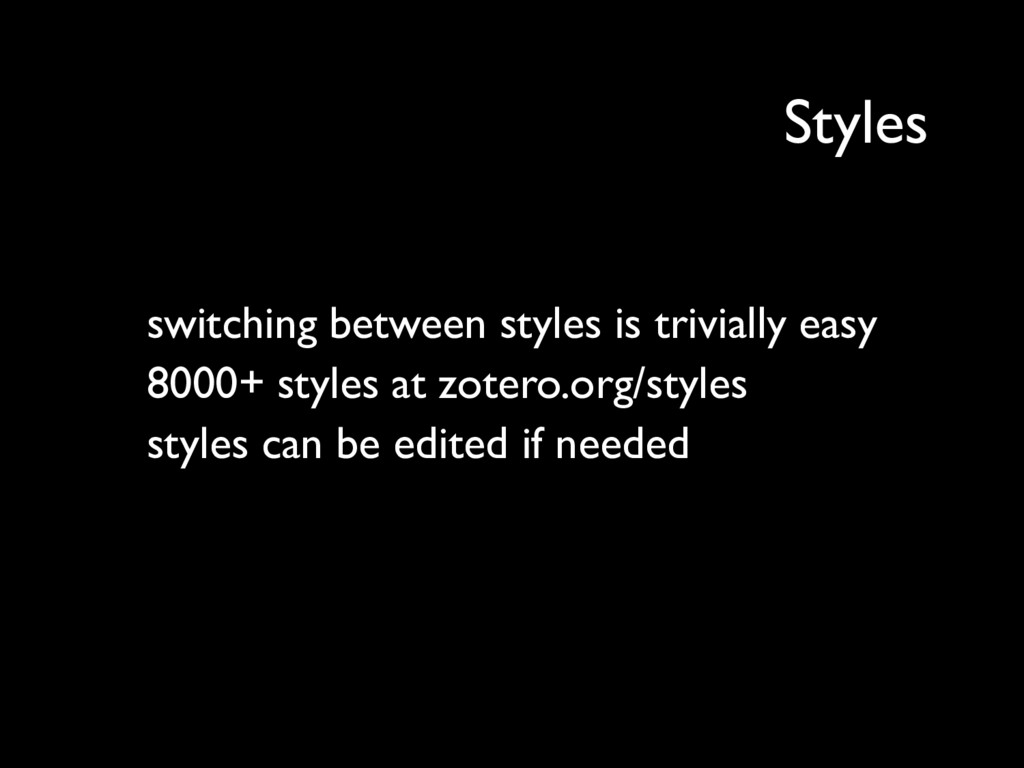 switching between styles is trivially easy 8000...