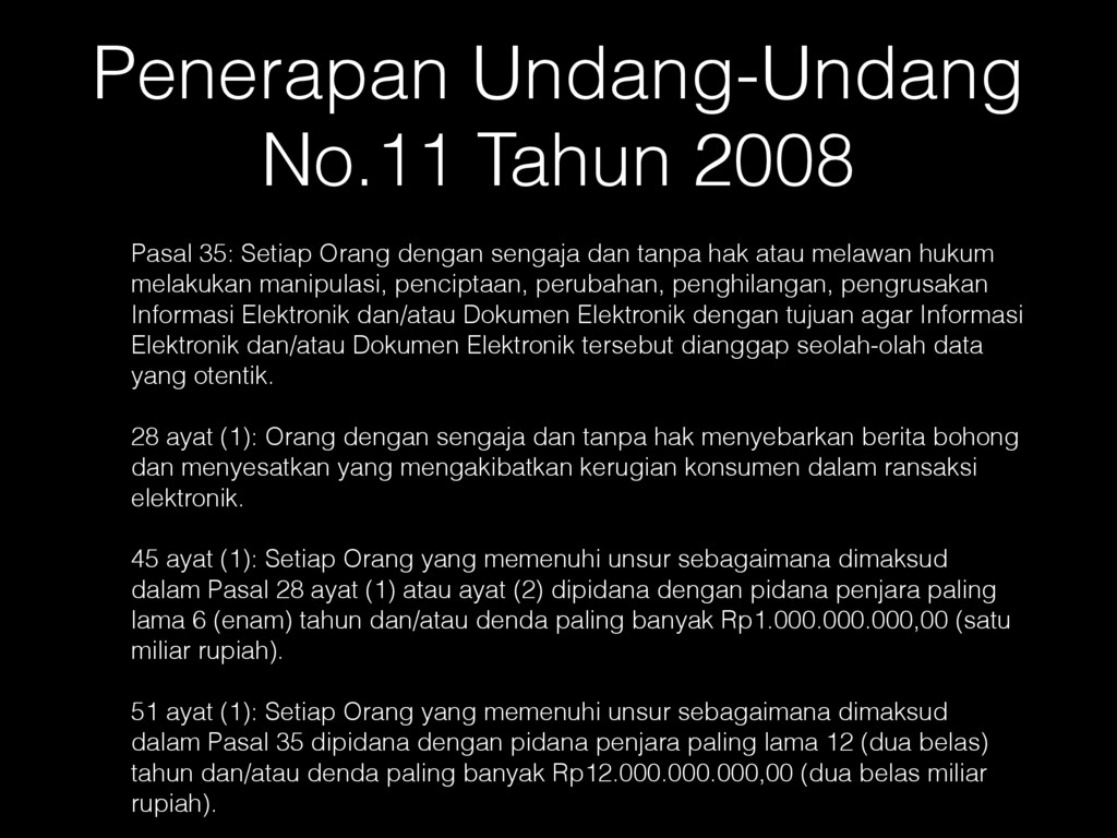 Penerapan Undang-Undang No.11 Tahun 2008 Pasal ...