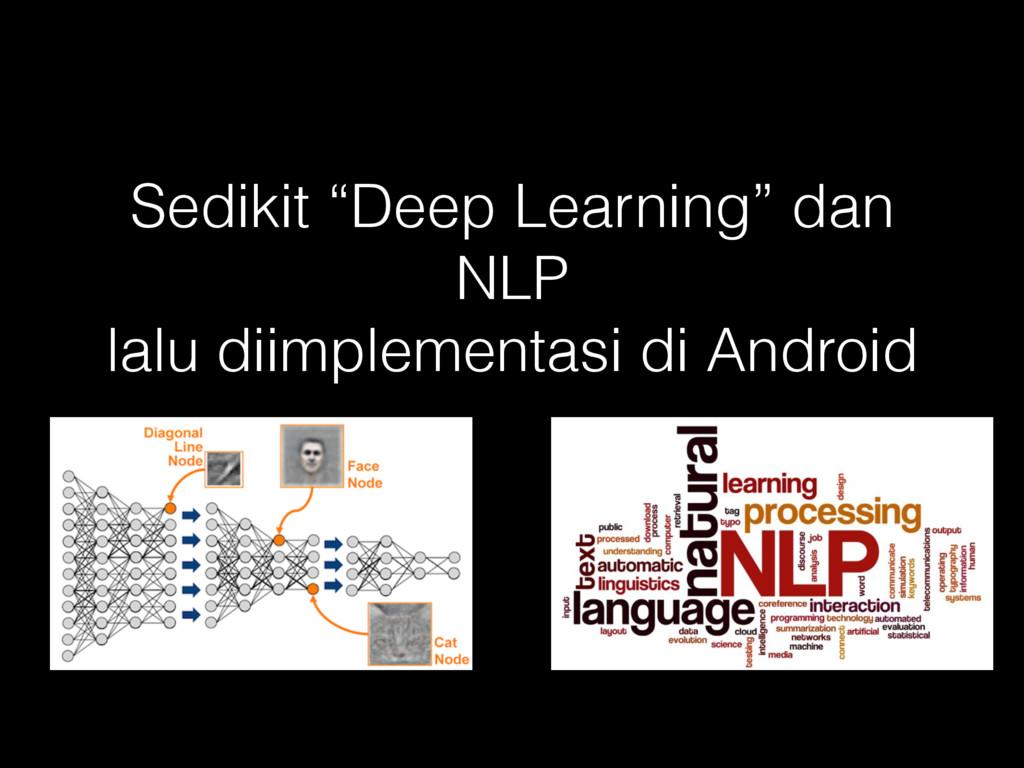 """Sedikit """"Deep Learning"""" dan NLP lalu diimplemen..."""
