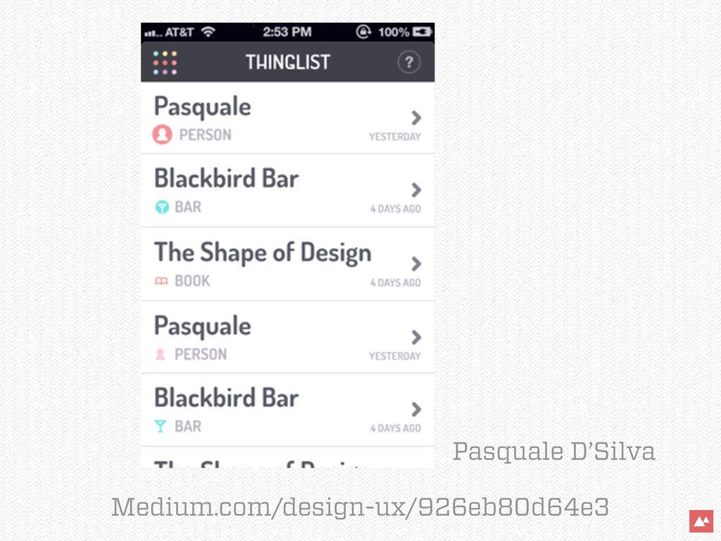 Medium.com/design-ux/926eb80d64e3 Pasquale D'Si...