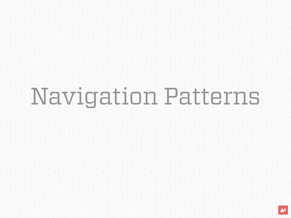 Navigation Patterns