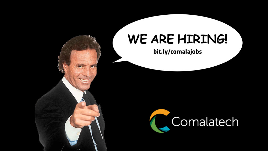 WE ARE HIRING! bit.ly/comalajobs