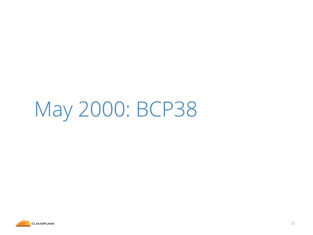 13 May 2000: BCP38