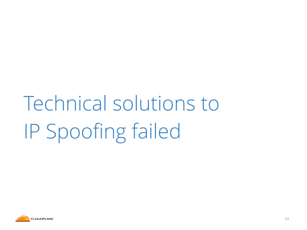 64 Technical solutions to IP Spoofing failed