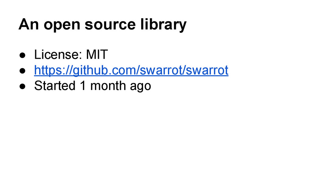 An open source library ● License: MIT ● https:/...