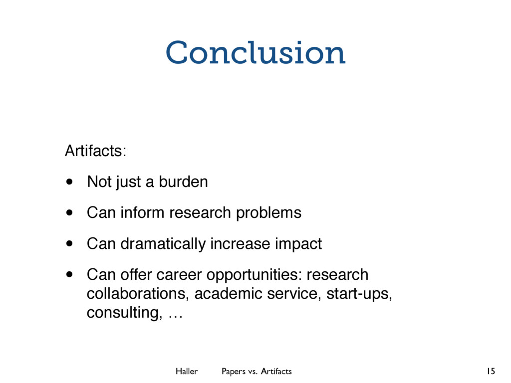 Haller Papers vs. Artifacts Conclusion Artifact...