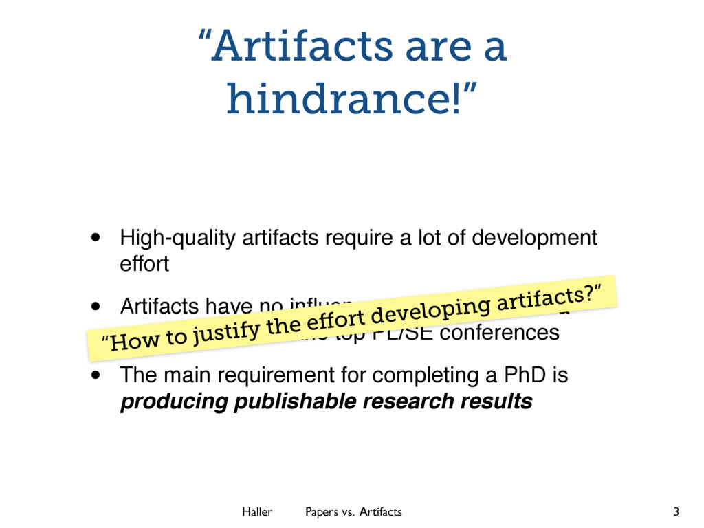 """Haller Papers vs. Artifacts """"Artifacts are a hi..."""